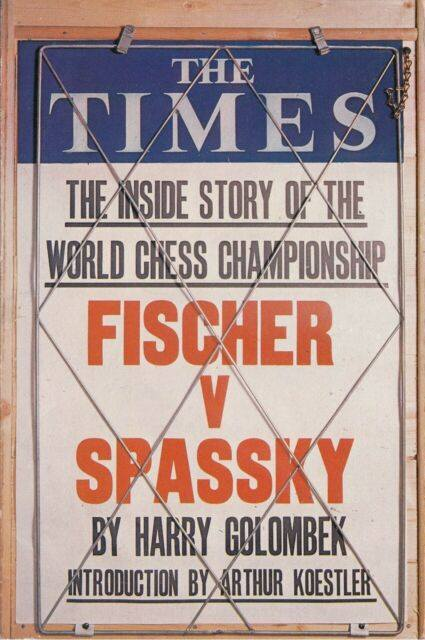 Fischer v Spassky, the World Chess Championship, 1972, Harry Golombek, Times Newspapers, 1973