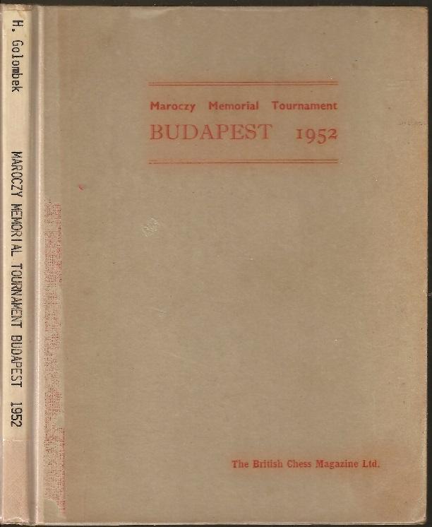 Budapest 1952, H. Golombek, British Chess Magazine, 1952