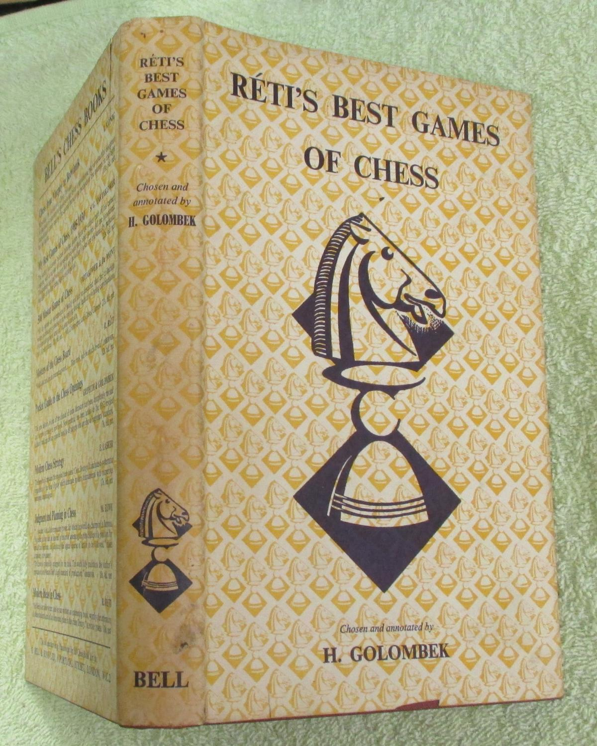 Réti's Best Games of Chess, Harry Golombek, Bell, 1954
