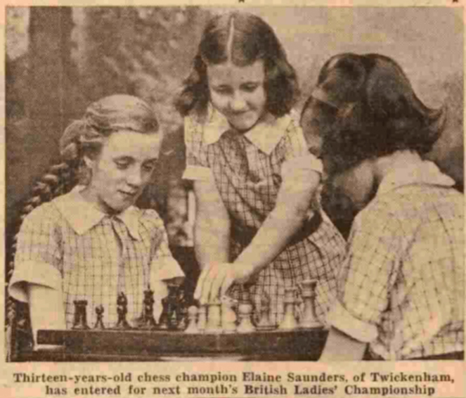Thirteen Years Old Chess Champion Elaine Saunders, of Twickenham has entered for next months British Ladies' Championship. Source : The People, July 23rd, 1939.