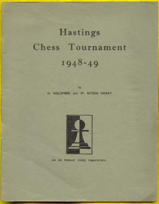 Hastings Tournament 1948-1949, H Golombek and W Ritson Morry, En Passant, 1949