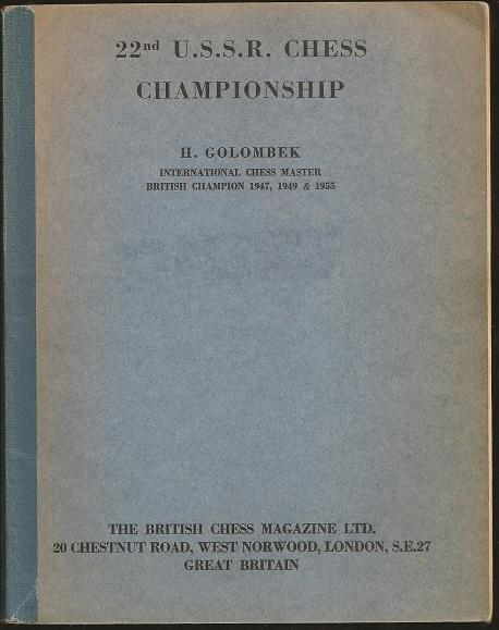 22nd USSR Championship, H. Golombek, British Chess Magazine, (1956)