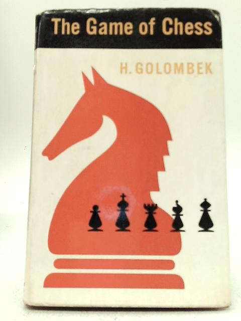 The Game of Chess, Harry Golombek, 1954, Penguin Books