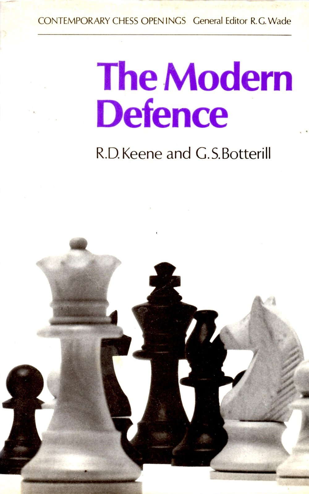 The Modern Defence, BT Batsford, 1972, GS Botterill and RD Keene
