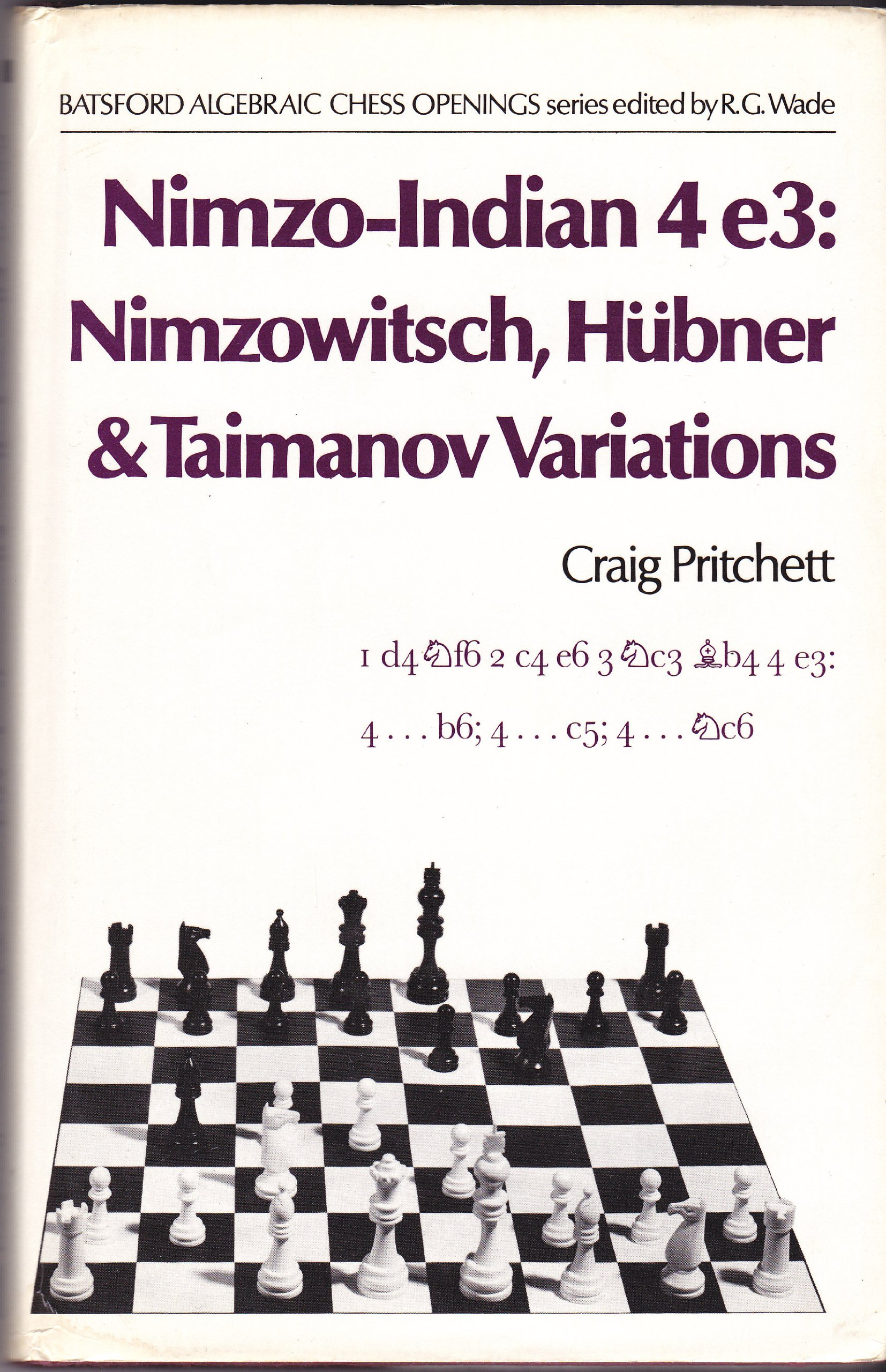 Nimzo Indian 4 e3 Nimzowitsch Hubner & Taimanov Variations