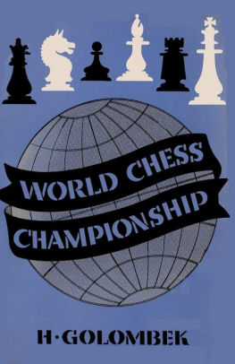 The World Chess Championship by Harry Golombek