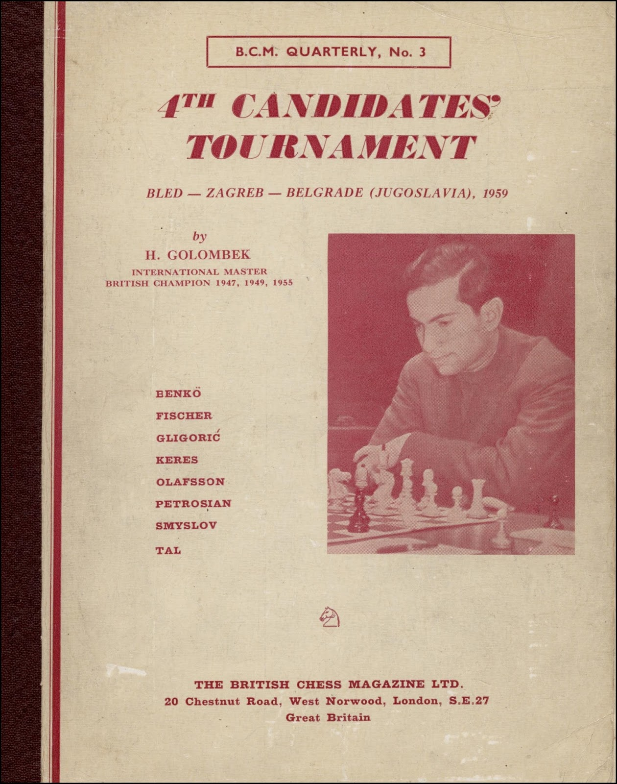 B.C.M. Quarterly, number 3: 4th Candidates Tournament 1959, Golombek, Harold, 19??.