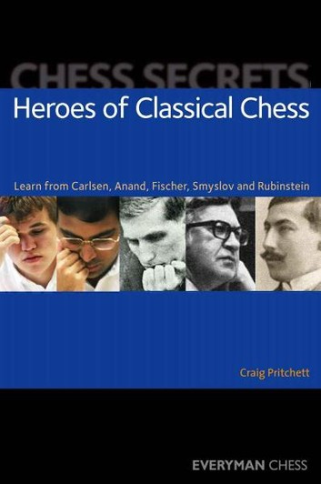 Heroes of Classical Chess