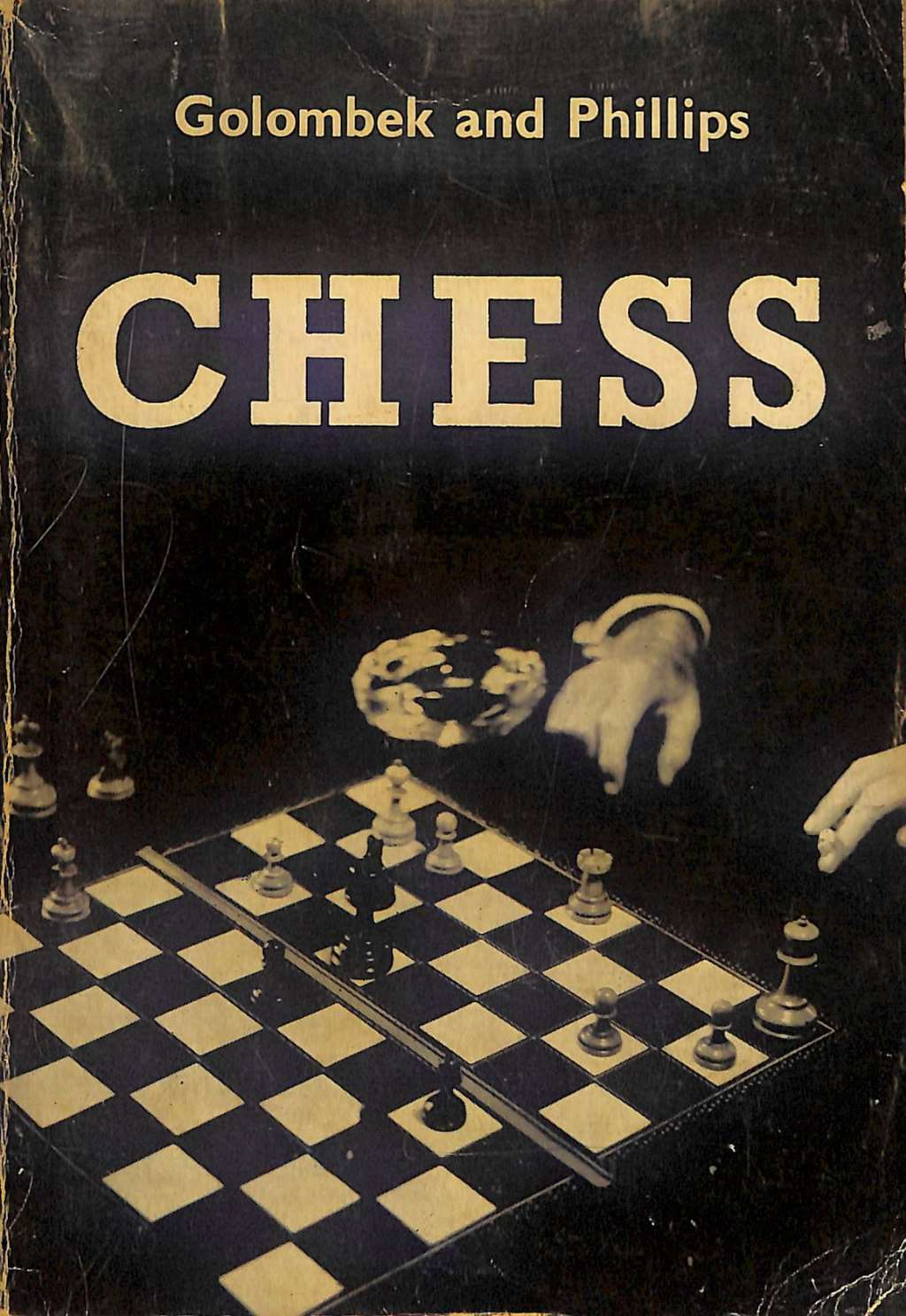 Chess, Harry Golombek and Hubert Phillips, HG & G Witherby, 1959