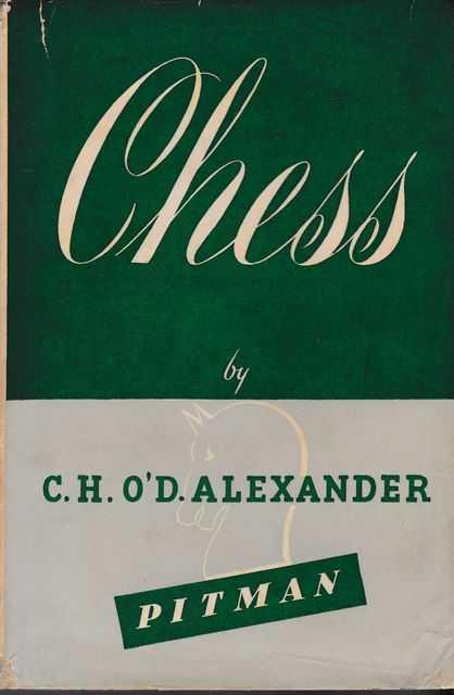 Chess, CHO'D Alexander, Pitman, 1954