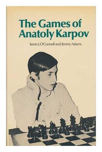 The Games of Anatoly Karpov, Batsford, Jimmy Adams, 1974