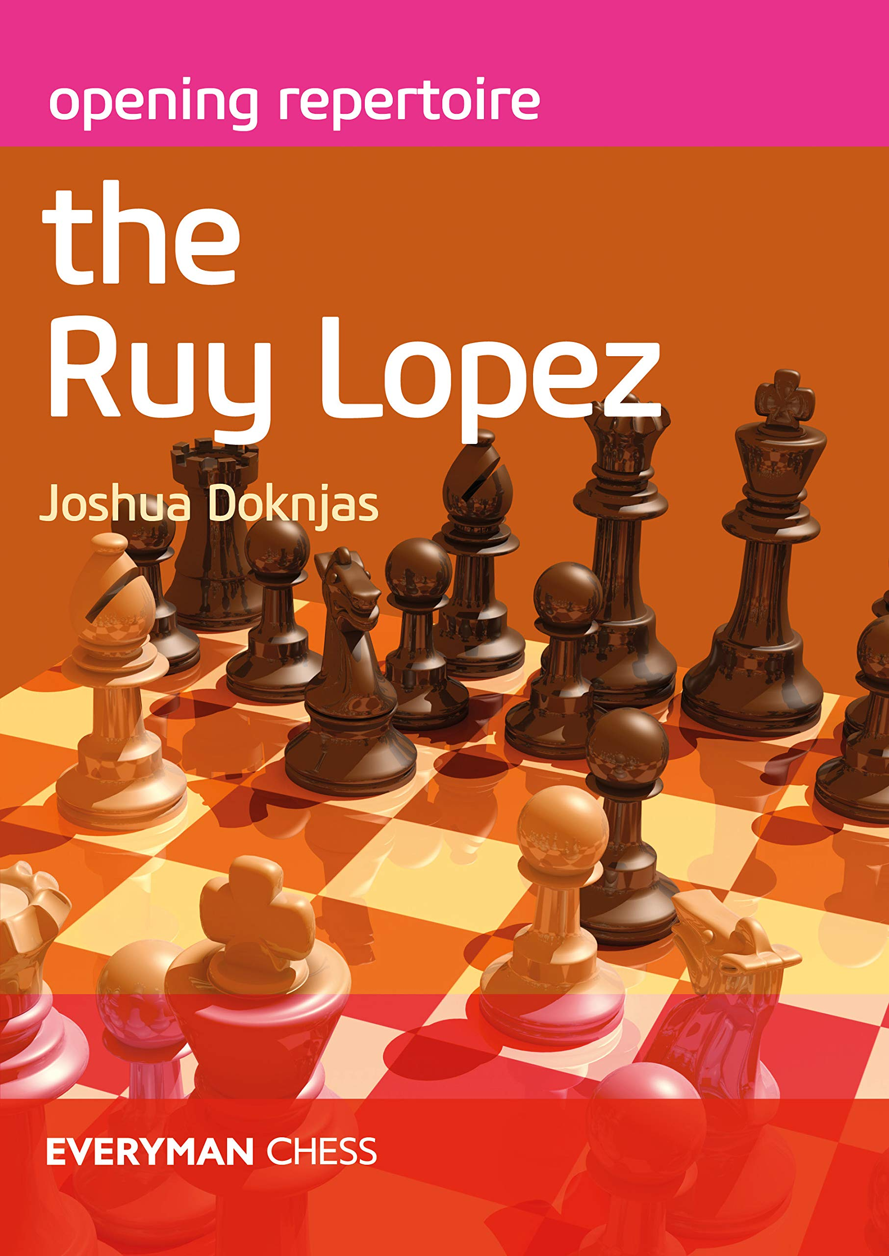Opening Repertoire : The Ruy Lopez