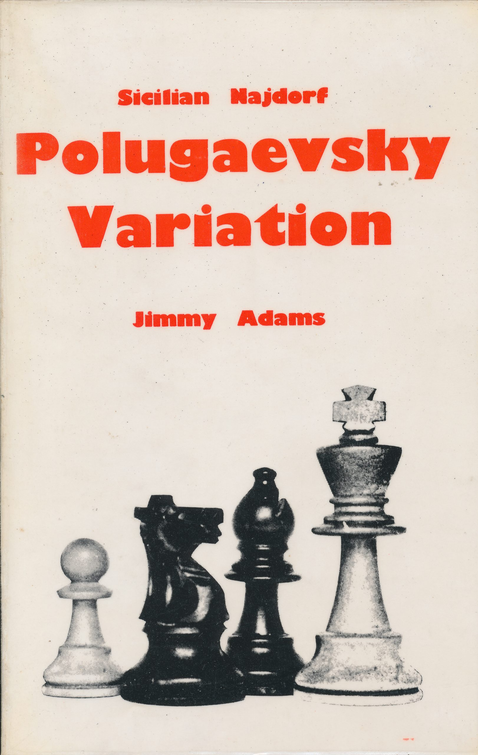 Sicilian Najdorf Polugaevsky Variation, Jimmy Adams, The Chess Player, 1978