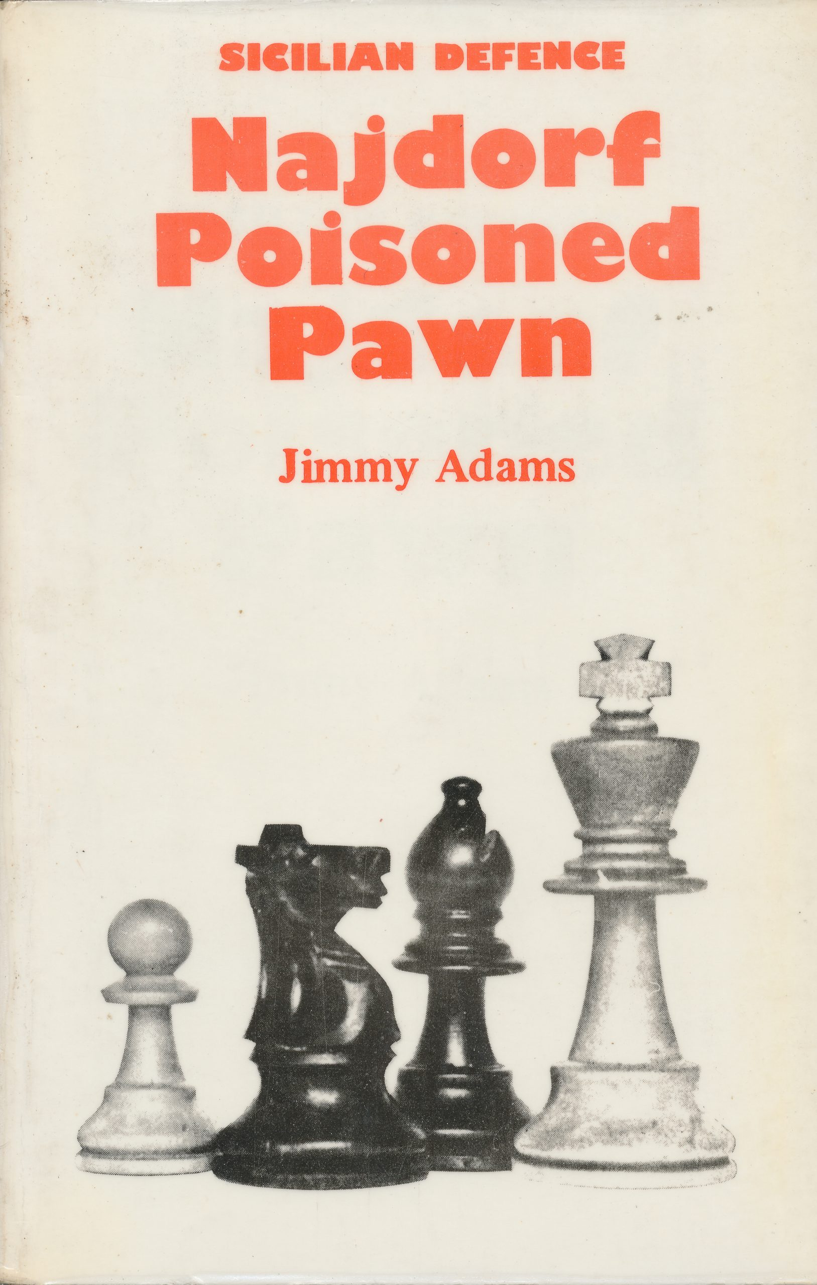 Sicilian Defence Najdorf Poisoned Pawn, Jimmy Adams, The Chess Player, 1977