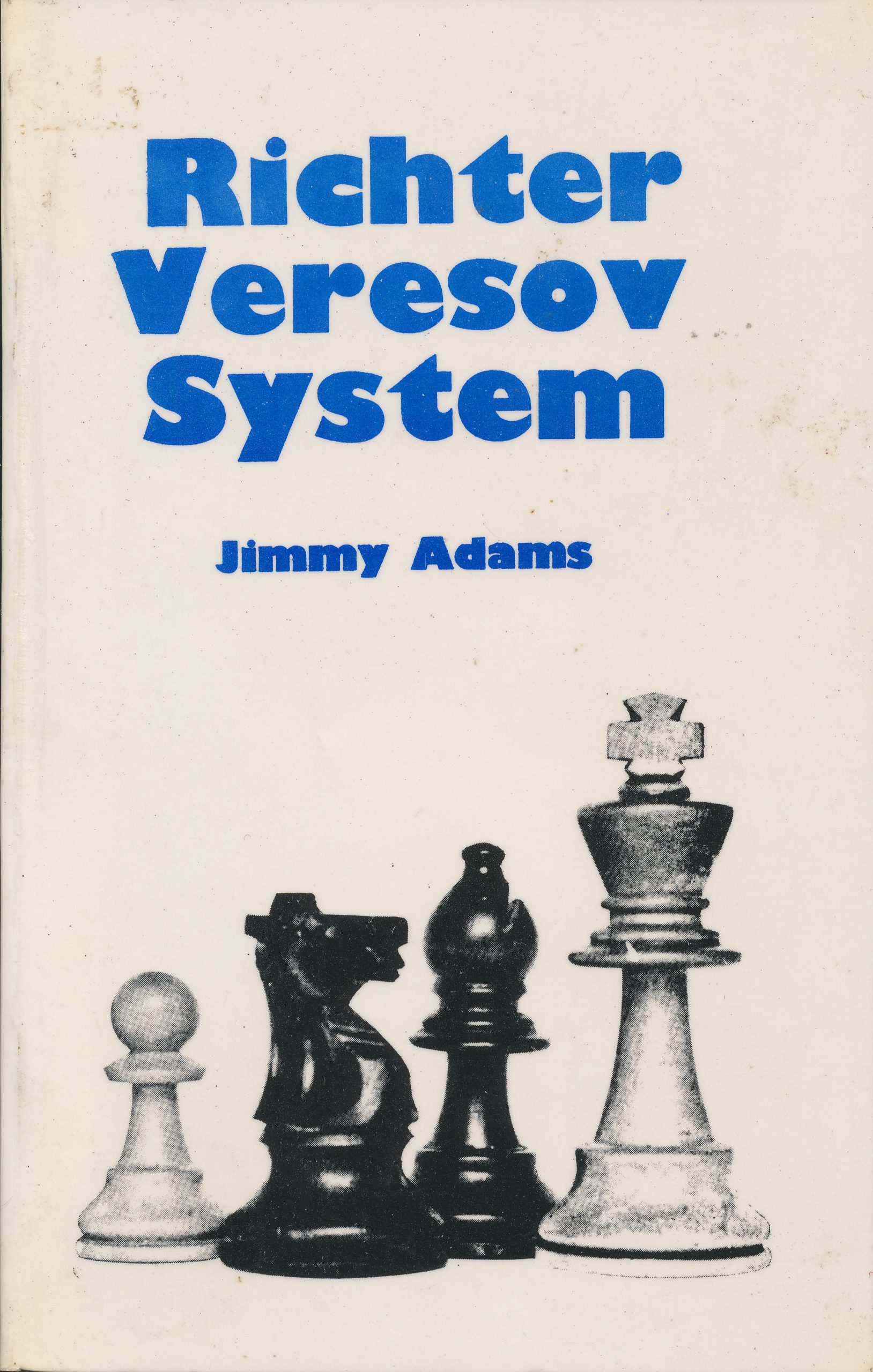 The Richter Veresov System, The Chess Player, Jimmy Adams, 1978