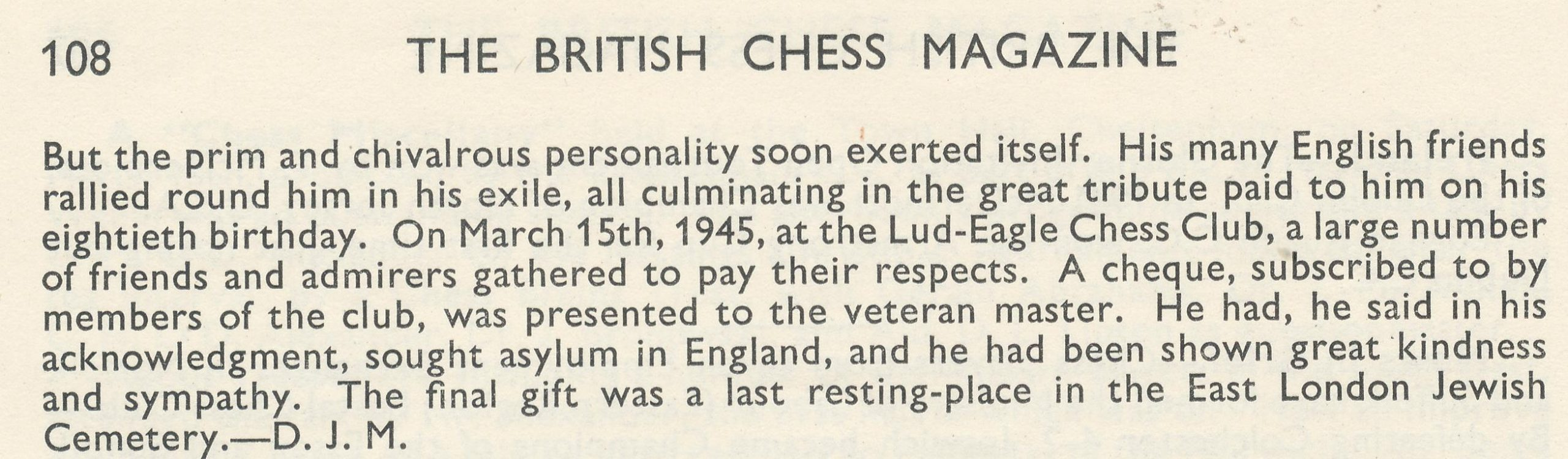 Obituary of Jacques Mieses by DJ Morgan. British Chess Magazine, Volume LXXIV (74, 1954), Number 4 (April), pp. 107-108.