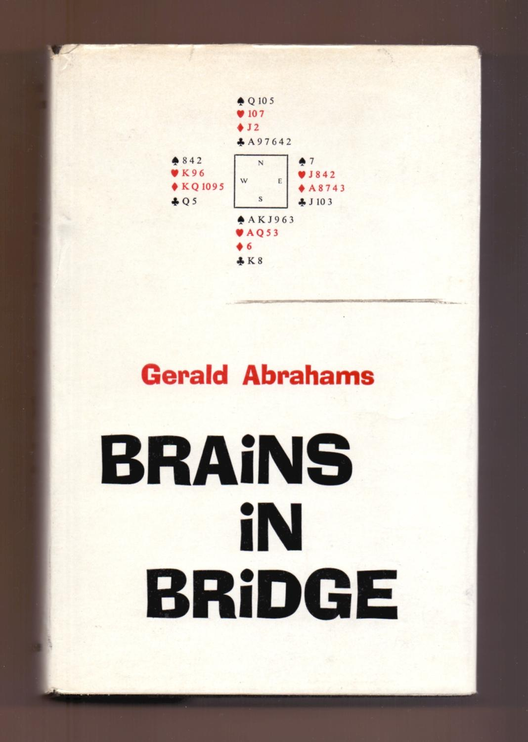 Brains in Bridge, Gerald Abrahams, Constable and Company, 1962, ISBN ?