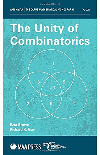 The Unity of Combinatorics, Ezra Brown and RK Guy, American Mathematical Society (30 May 2020)