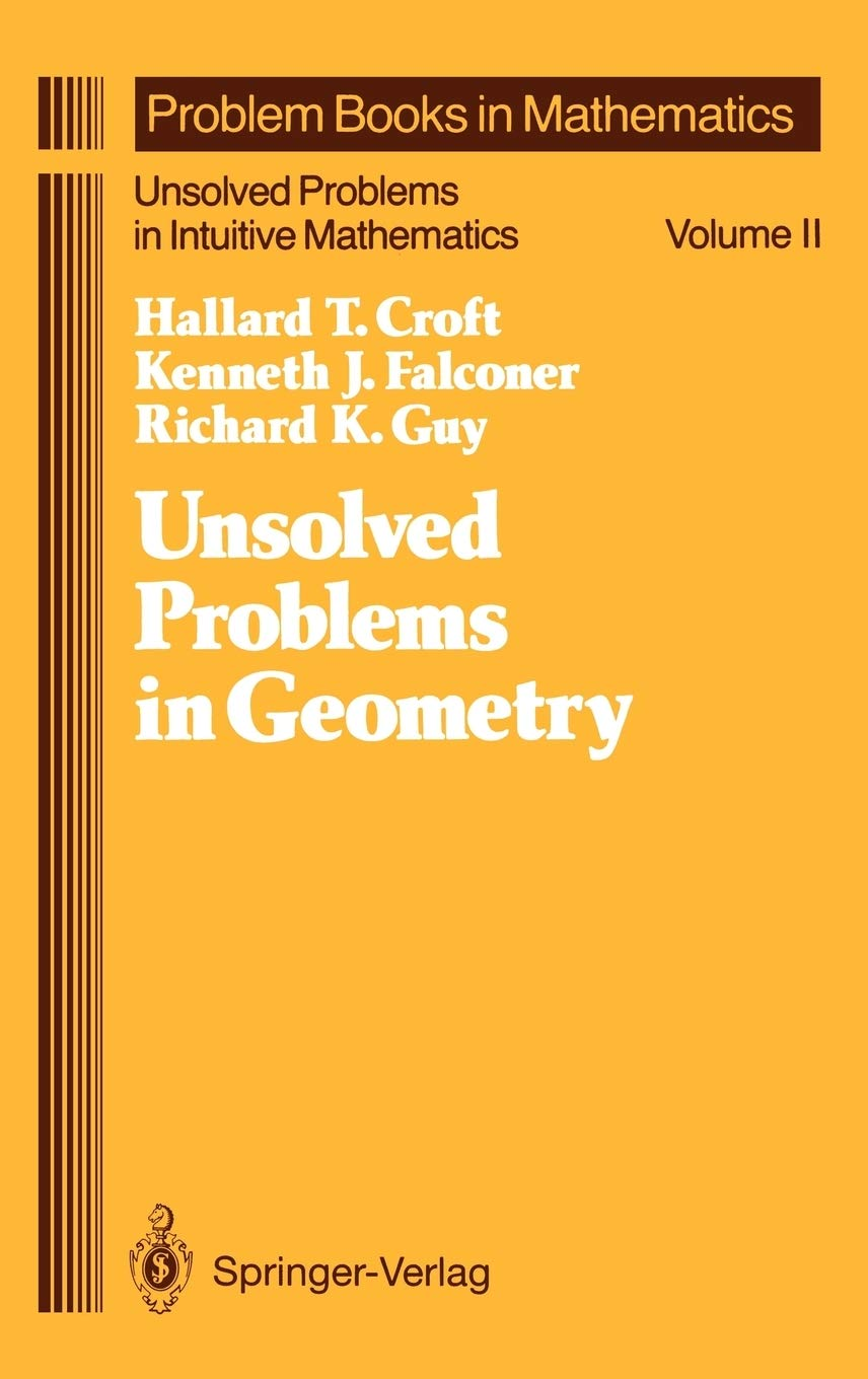 Unsolved Problems in Geometry, RK Guy, Springer Verlag, 1994