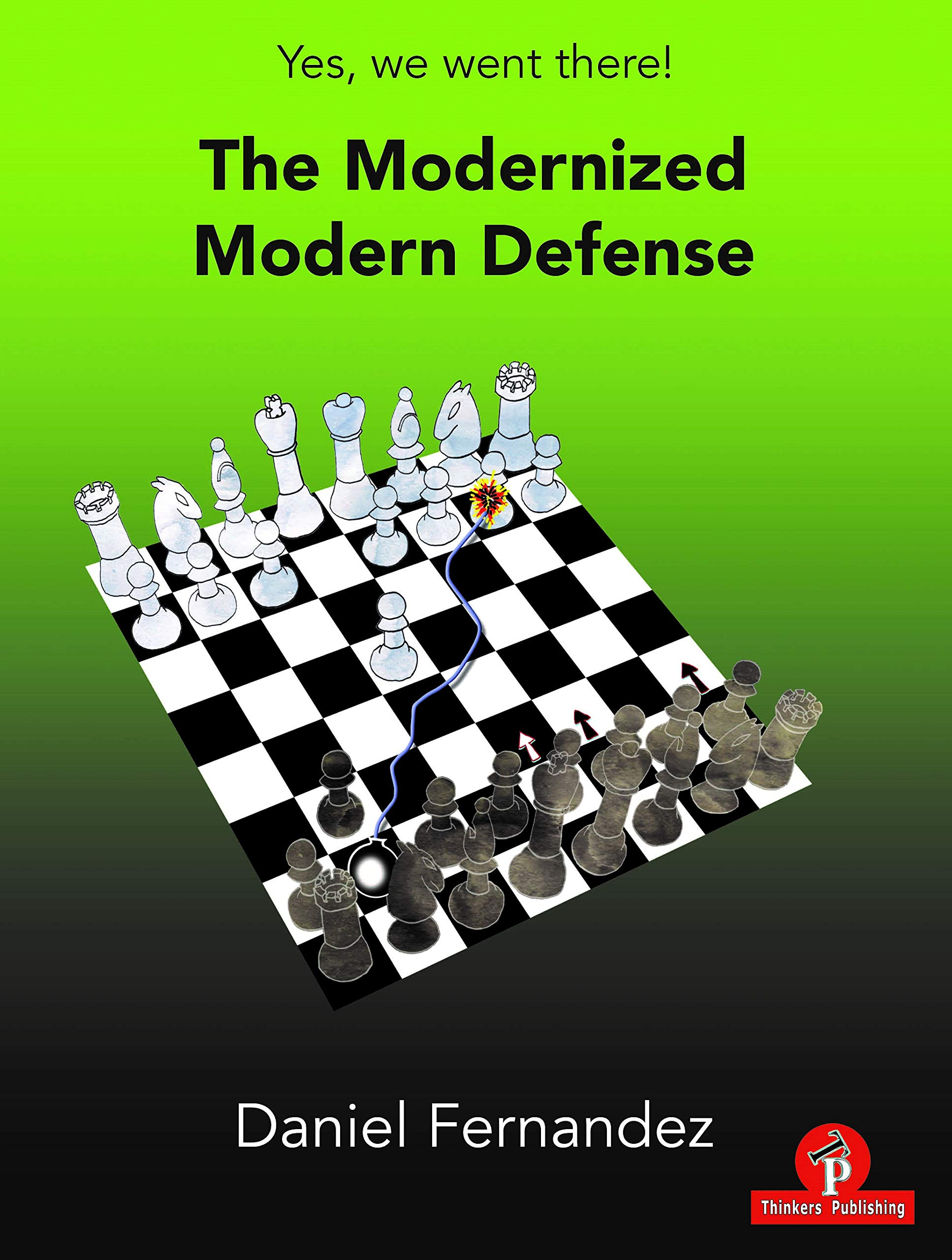 The Modernized Modern Defence, Daniel Fernandez, Thinker's Publishing, 2021