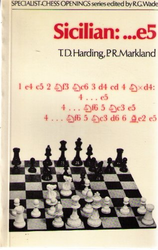 Sicilian:...e5 by TD Harding & PR Markland