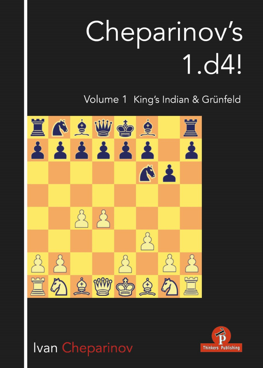 Cheparinov's 1.d4!, Volume 1 : King's Indian & Grünfeld