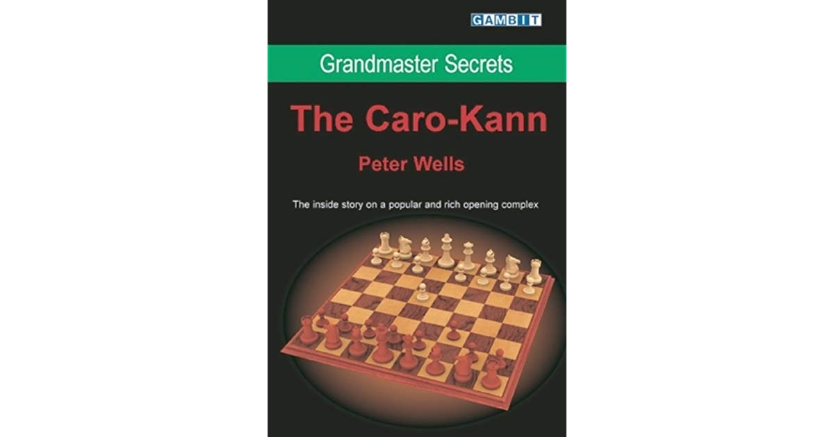 Grandmaster Secrets : The Caro-Kann