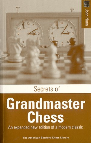 Secrets of Grandmaster Chess