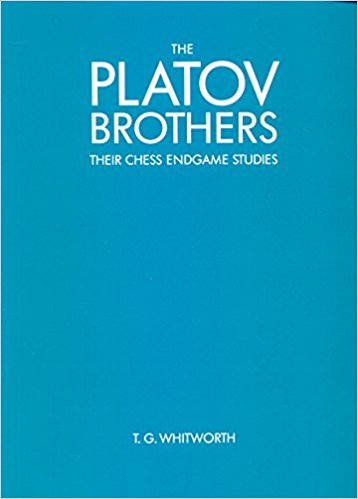The Platov Brothers : Their Chess Endgame Studies
