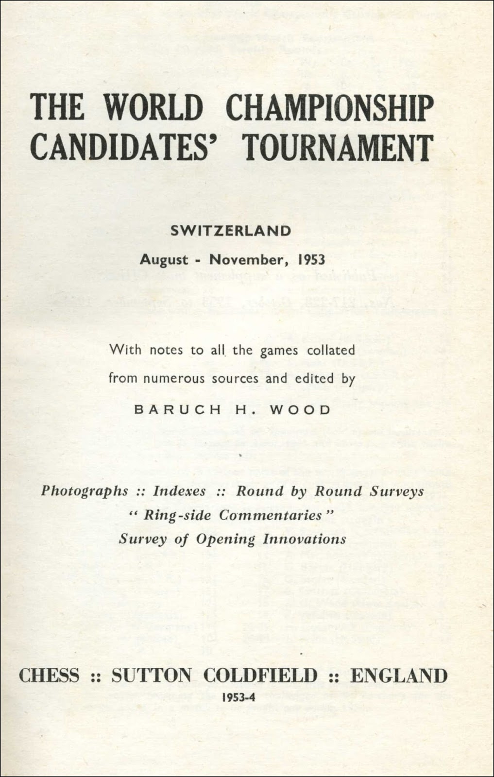 World Championship Candidates Tournament 1953, BH Wood, CHESS, Sutton Coldfield, 1954