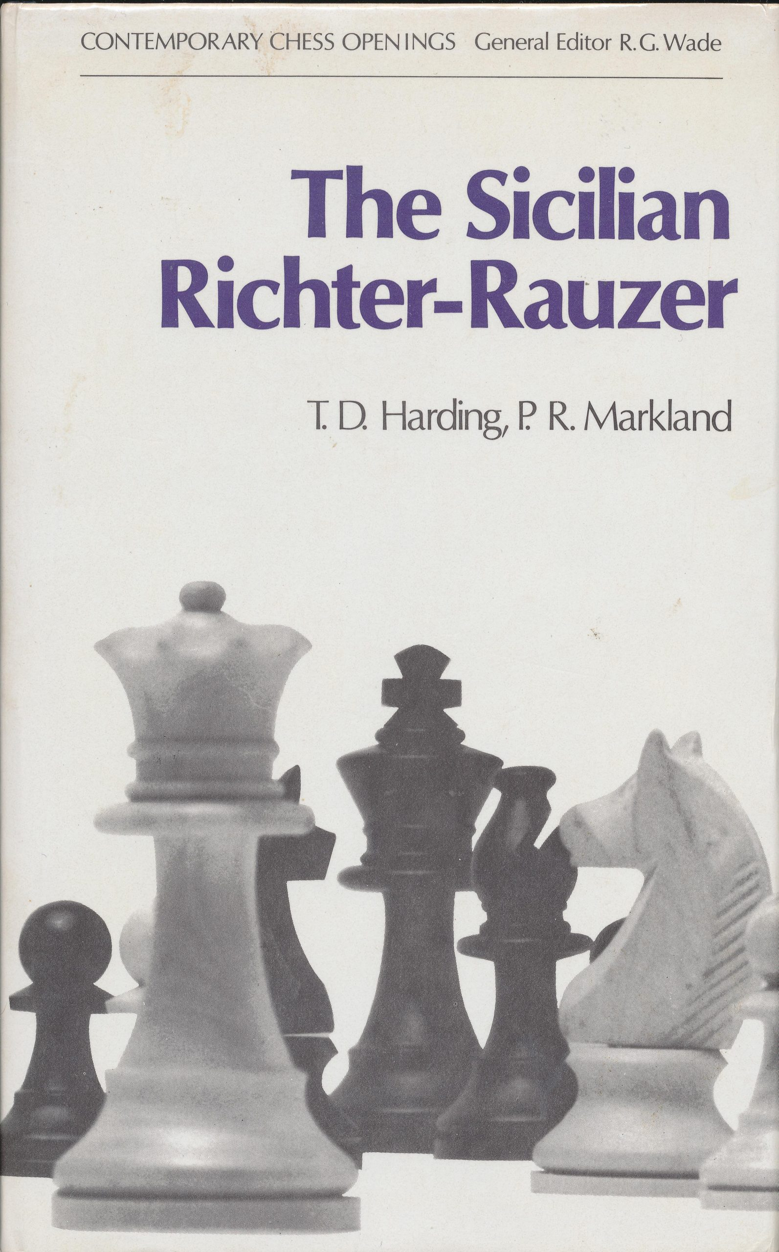 The Sicilian Richter-Rauzer, TD Hardign and PR Markland, Batsford, 975, ISBN 0 7134 2979 8