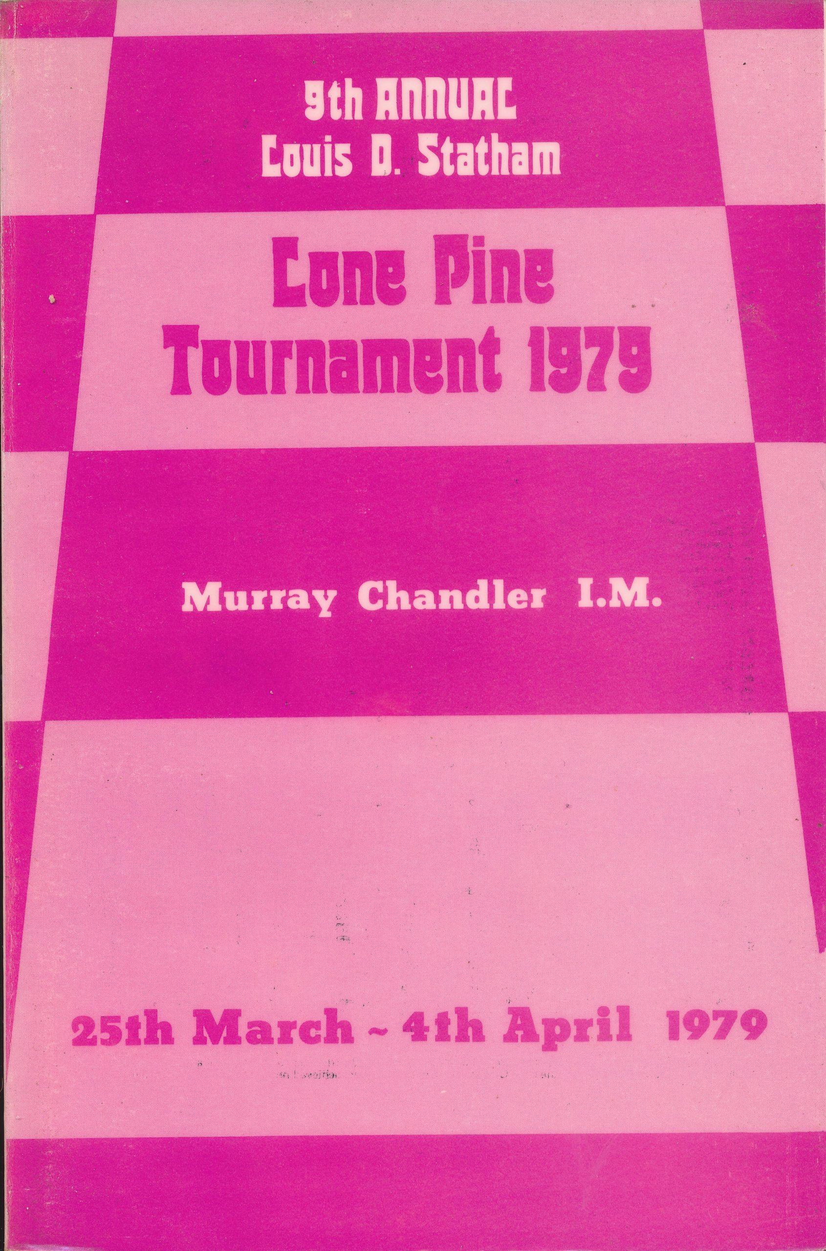 Lone Pine Tournament 1979, Murray Chandler, Master Chess Publications, 1979