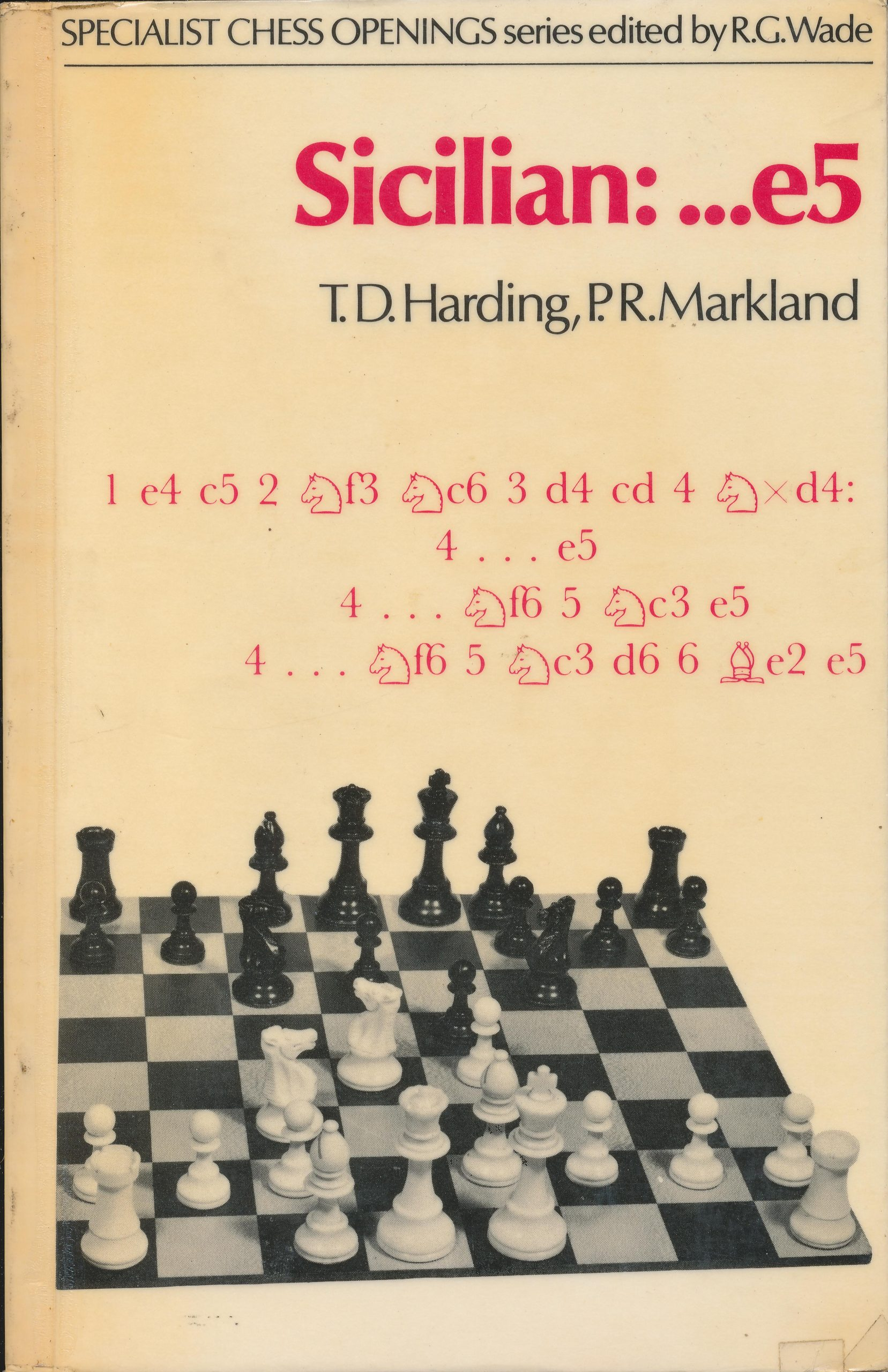 Sicilian:...e5 by TD Harding & PR Markland, Batsford, 1976, ISBN 0 7134 3209 8