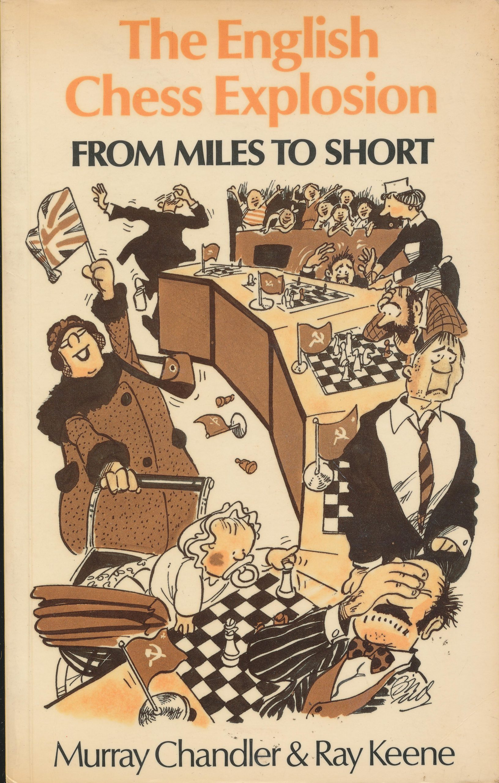 The English Chess Explosion (from Miles to Short), Murray Chandler & Ray Keene, Batsford, 1981, ISBN 0 7134 4009 0