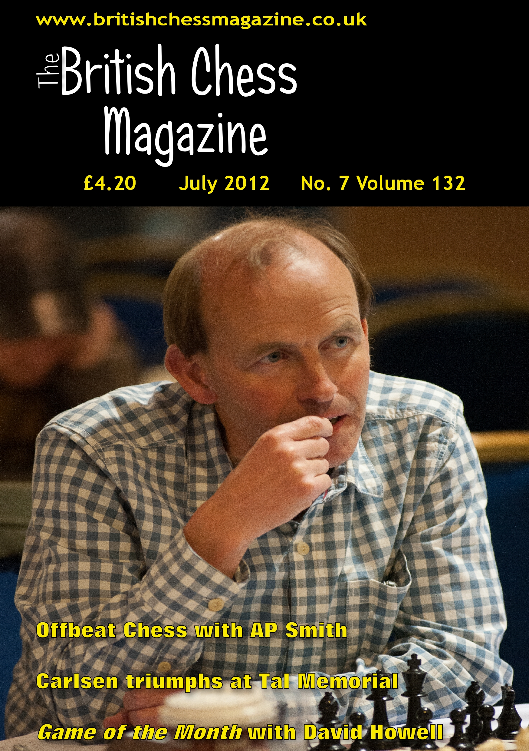 British Chess Magazine, Volume CXXXII (132), Number 7 (July) front cover features FM Andrew Smith from the final 4NCL weekend of the 2011-2012 season, courtesy of John Upham Photography