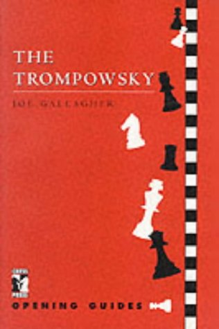 The Trompovsky, Chess Press, ISBN 1-901259-09-9
