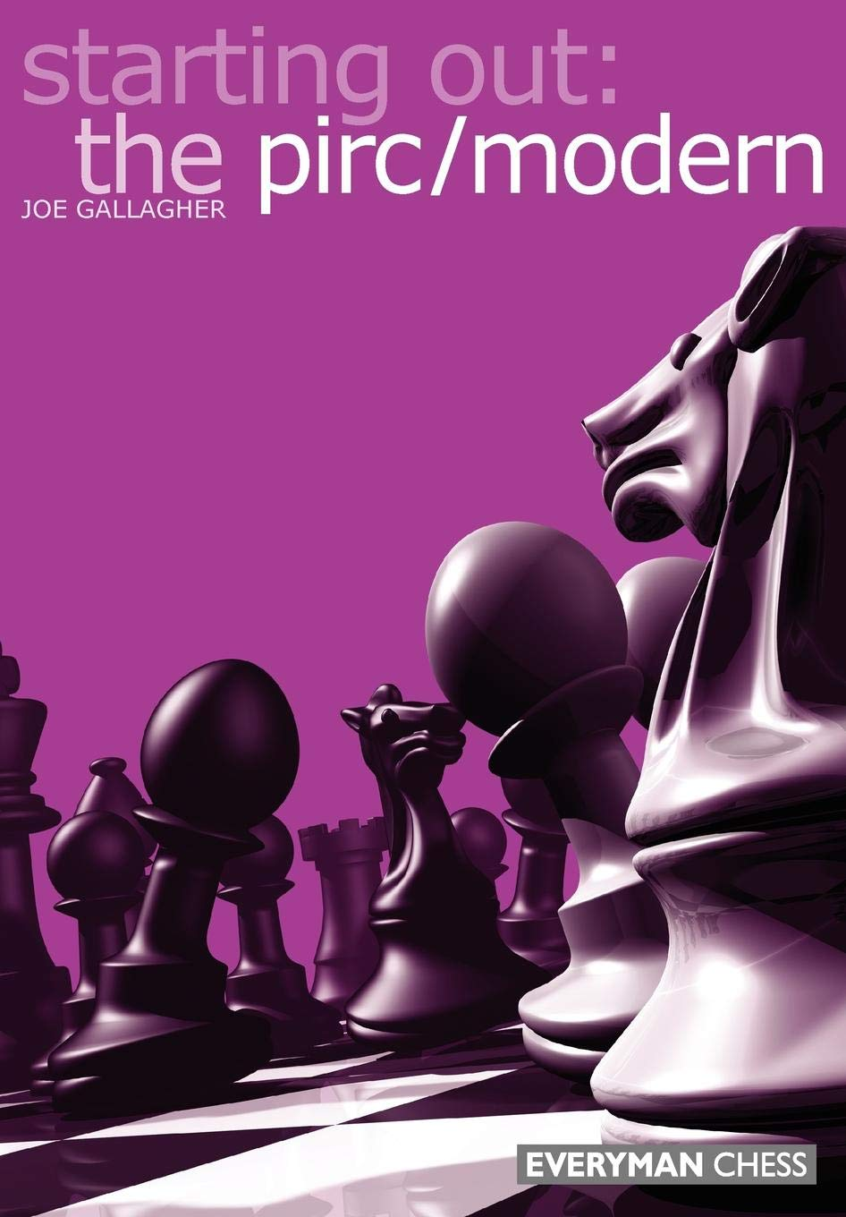 Starting Out: The Pirc/Modern, Everyman Chess, ISBN 1-85744-336-5