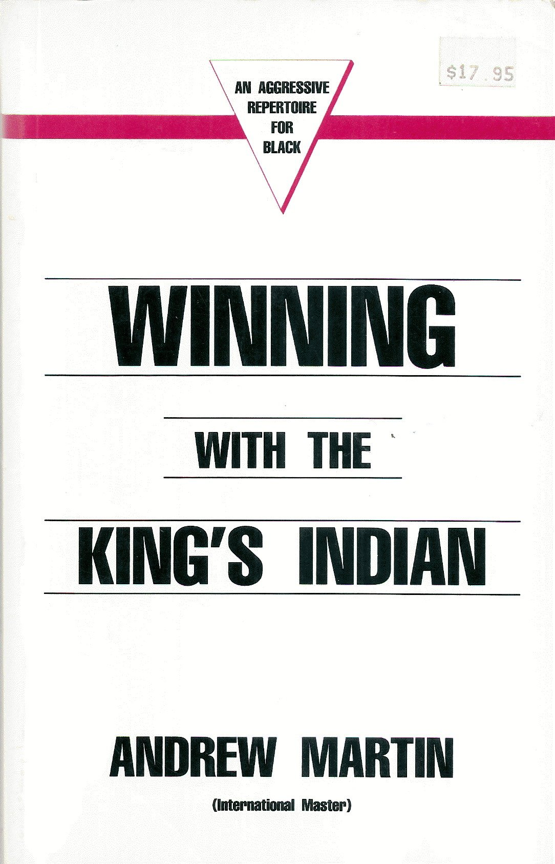 Winning With the King's Indian, Caissa Publishing, Andrew Martin, 1989