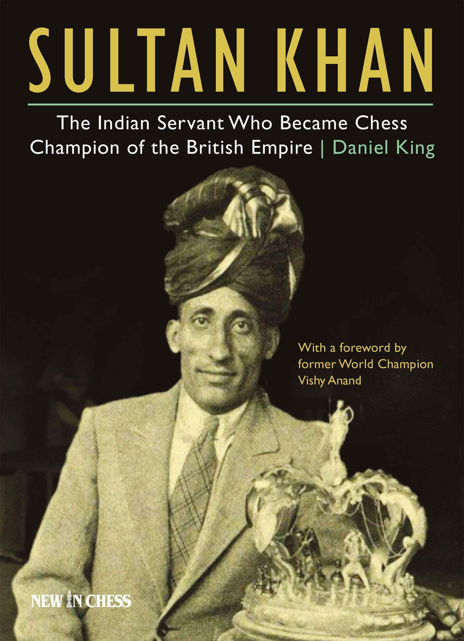 Sultan Khan: The Indian Servant Who Became Chess Champion of the British Empire