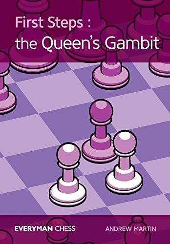 First Steps : Queen's Gambit, 2016