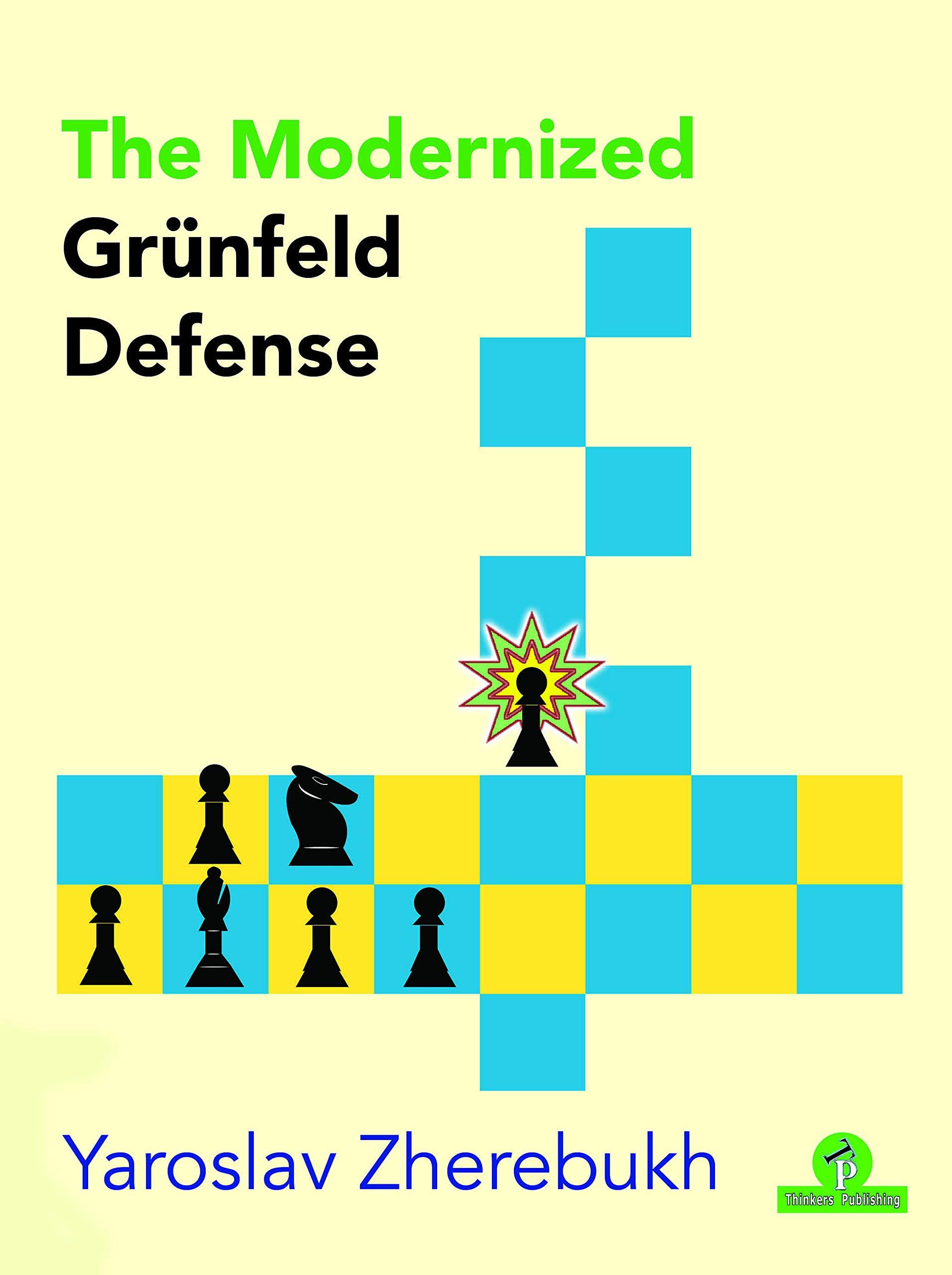 The Modernized Grünfeld Defense