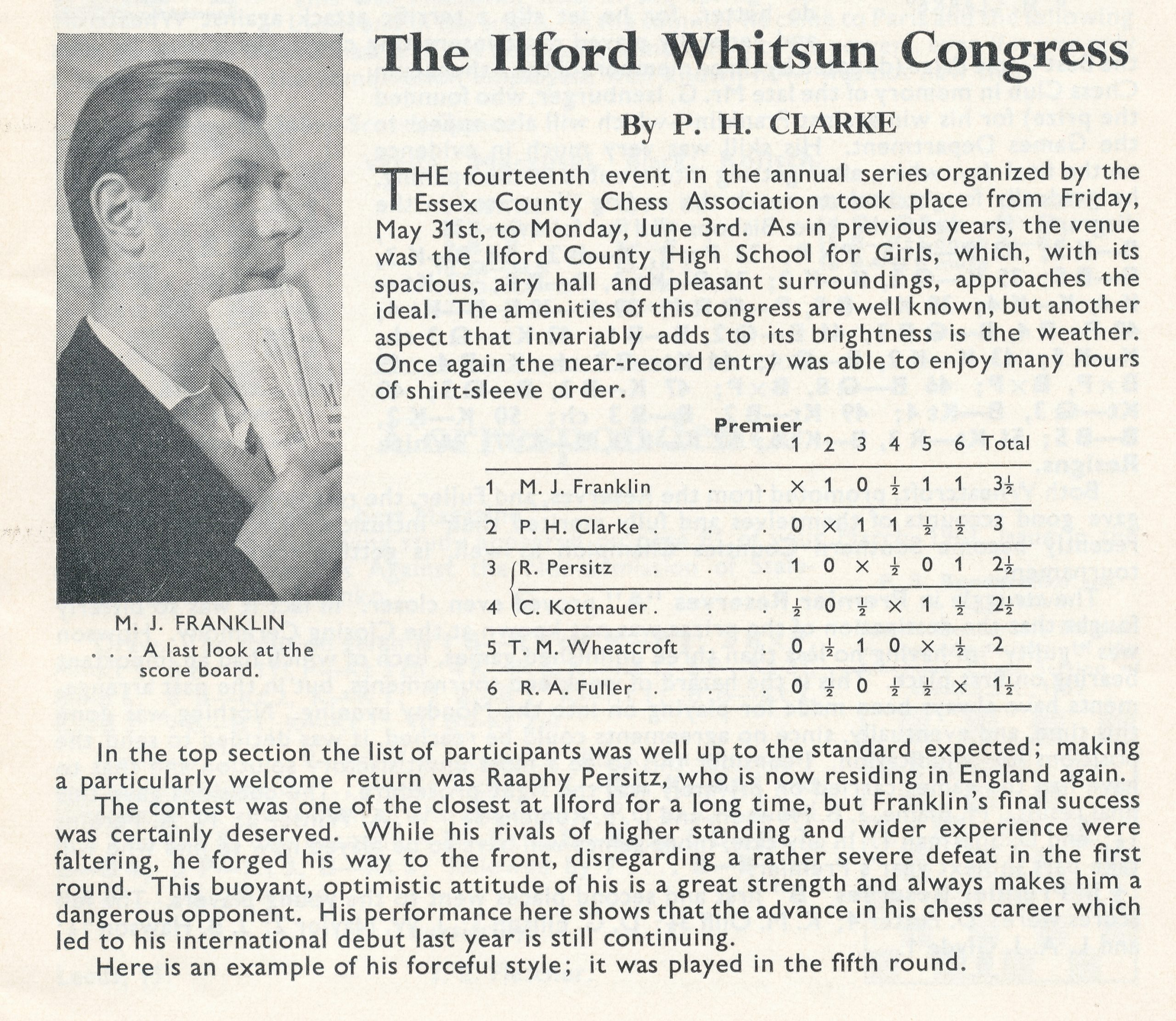 A report of Mike Franklin's success at the 1963 Ilford Whitsun Congress by Peter Clarke. Source : British Chess Magazine, Volume LXXXIII, Number 7 (July), page 193
