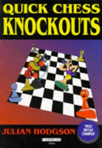 Quick Chess Knockouts