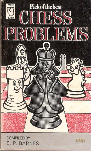 Pick of the best Chess Problems