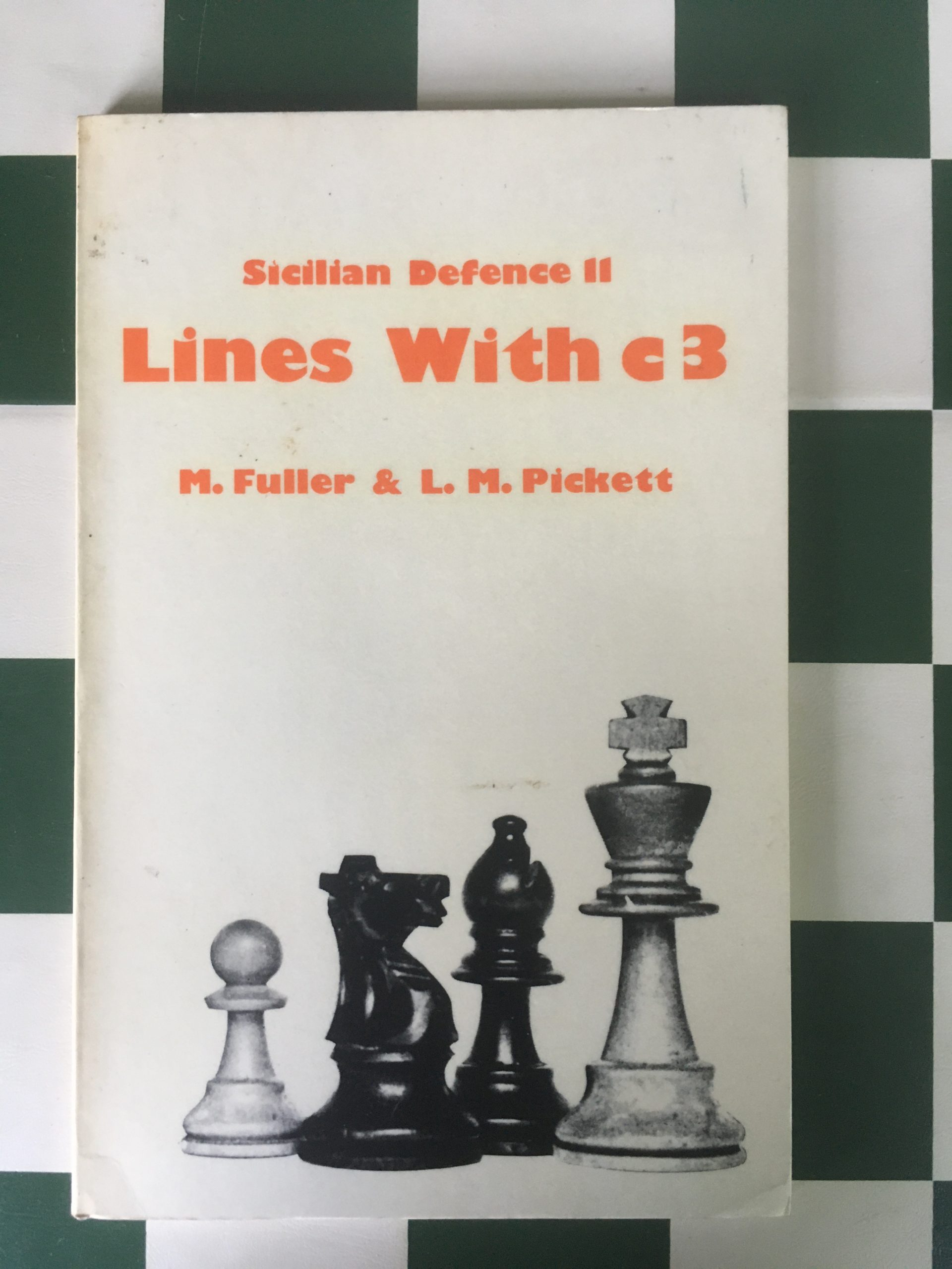 Sicilian Defence 11 Lines with c3, Max Fuller and Len Pickett, The Chess Player, 1977, ISBN ?