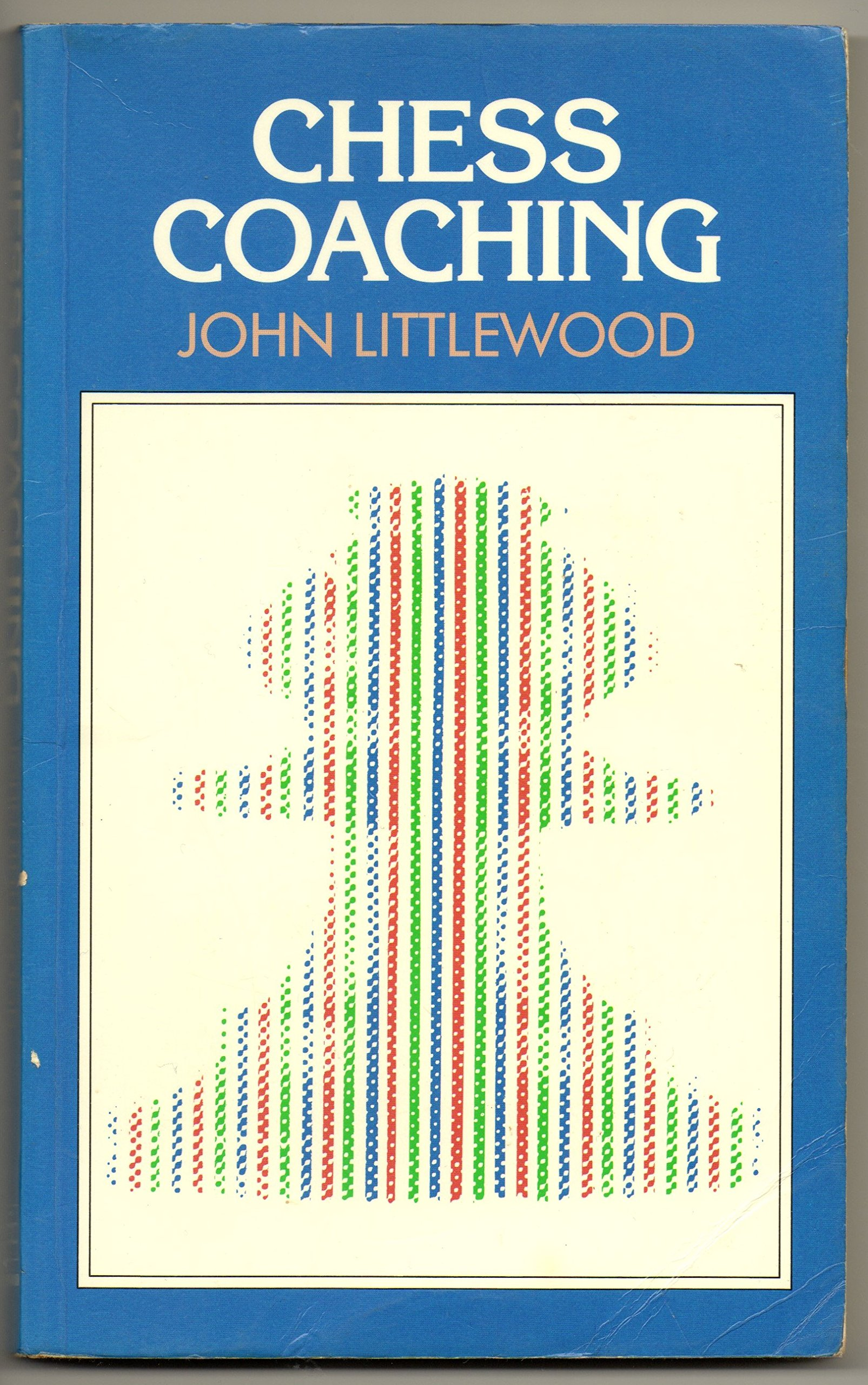 Chess Coaching by John Littlewood, The Crowood Press, 1991