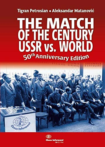 The Match of the Century USSR vs. World : 50th Anniversary Edition