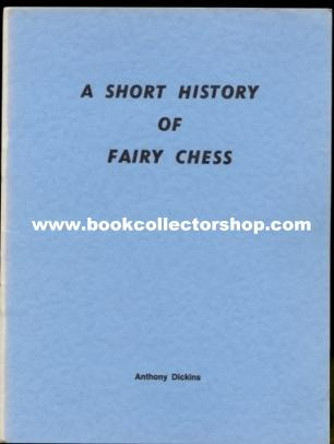 A Short History of Fairy Chess, ASM Dickins