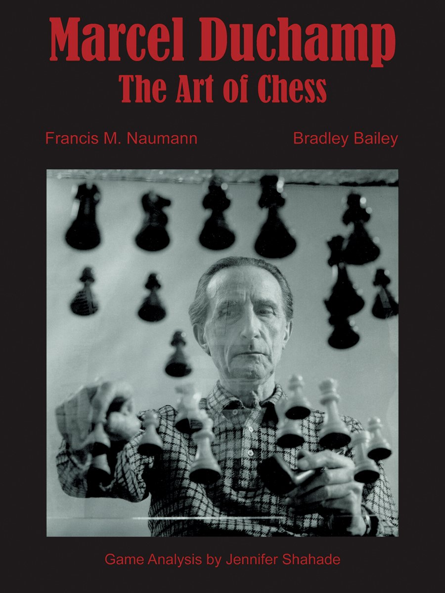 Marcel Duchamp: The Art of Chess Hardcover, May 2009