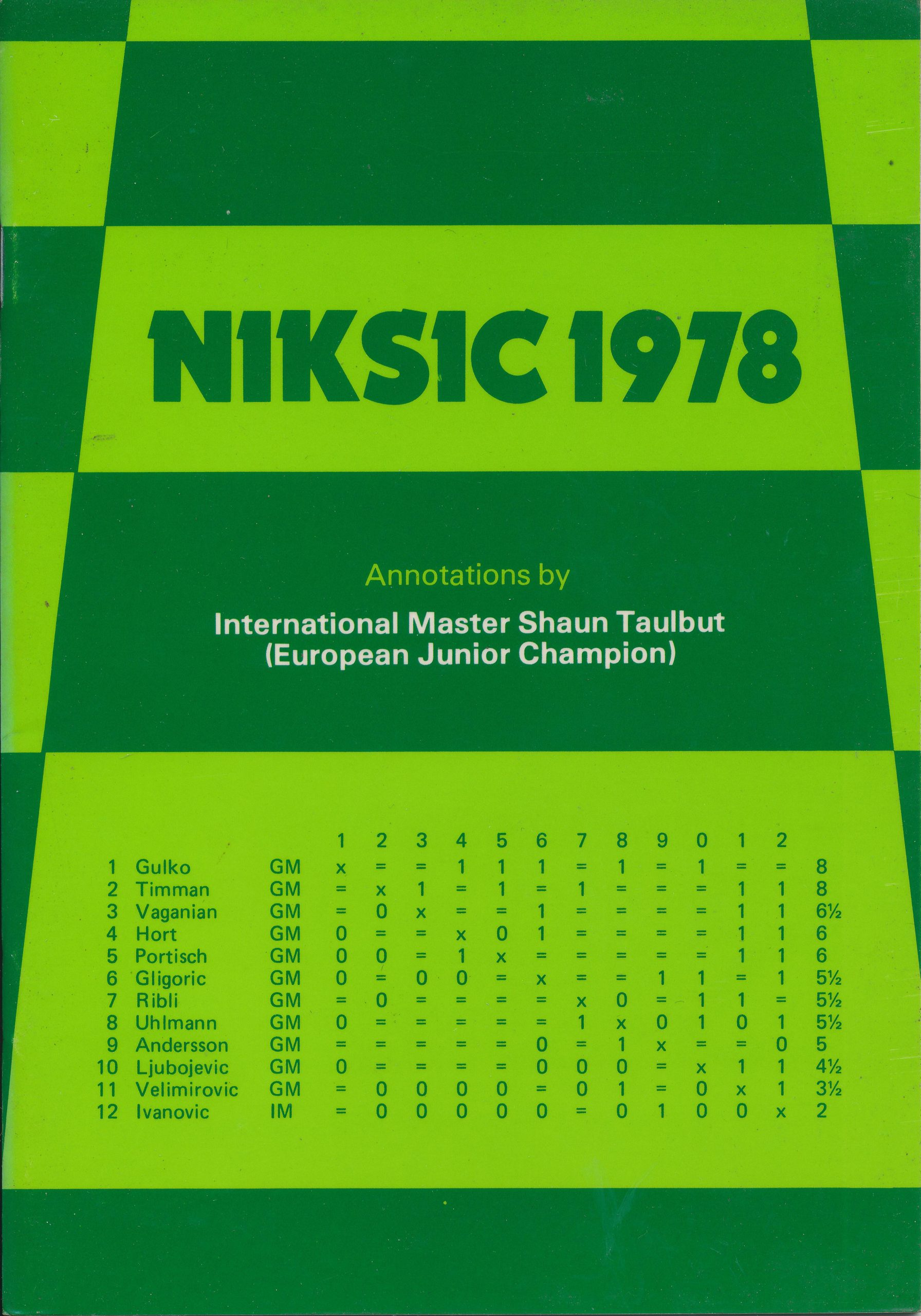 Niksic 1978, SM Taulbut, , Master Chess Publications, 1978